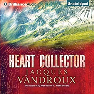 Heart Collector                   By:                                                                                                                                 Jacques Vandroux,                                                                                        Wendeline A. Hardenberg - translator                               Narrated by:                                                                                                                                 David de Vries                      Length: 11 hrs and 30 mins     37 ratings     Overall 3.5