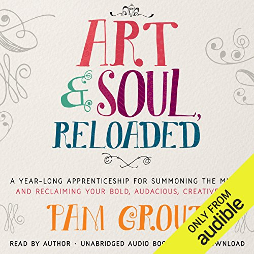 Art & Soul, Reloaded audiobook cover art