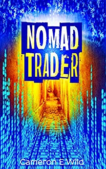 Nomad Trader by [Cameron E. Wild]