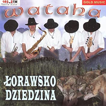 Lorawsko Dziedzina (Polish Highlanders Music)