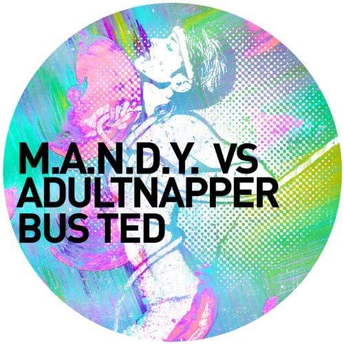M.A.N.D.Y. & Adultnapper