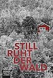 Still ruht der Wald: Schweden Krimi (Värmland-Krimis, Band 1)