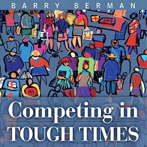 Competing in Tough Times cover art