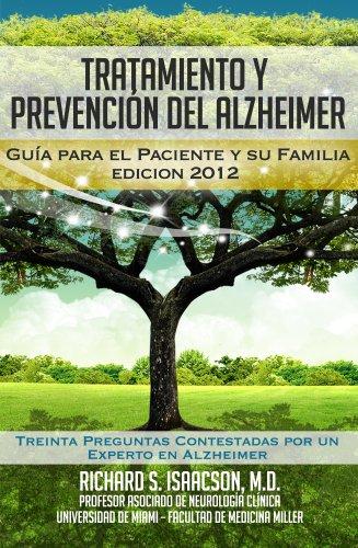 Tratamiento y Prevención del Alzheimer: Guía para el paciente y su familia (Información sobre la