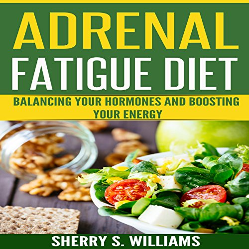 Adrenal Fatigue Diet: audiobook cover art