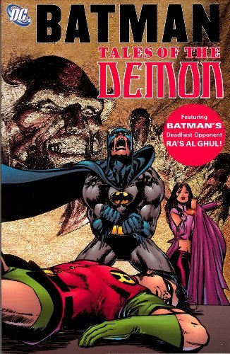 Batman: Tales of the Demon by Dennis O'Neil (February 23,1991)