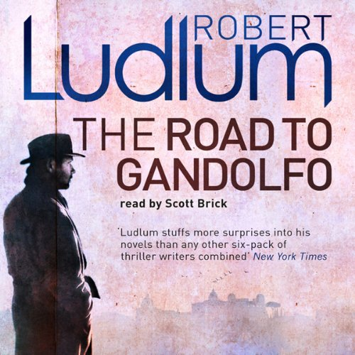 The Road to Gandolfo                   By:                                                                                                                                 Robert Ludlum                               Narrated by:                                                                                                                                 Scott Brick                      Length: 10 hrs and 49 mins     13 ratings     Overall 4.0