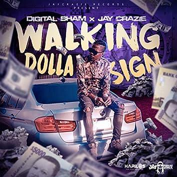 Walking Dolla Sign