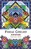 Amistad (Agenda 2017) (Productos Papelería Paulo Coelho)
