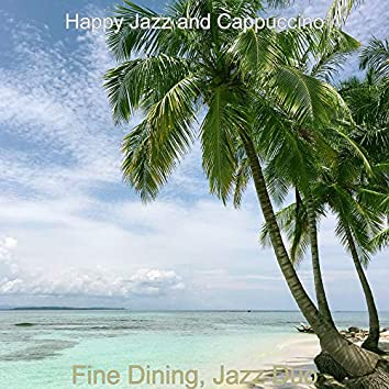 Fine Dining, Jazz Duo