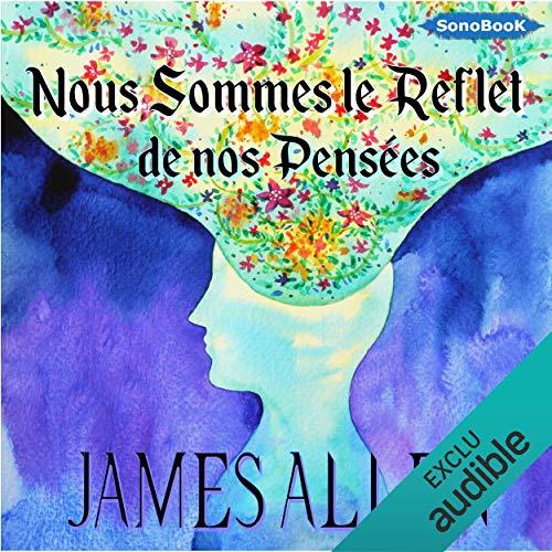 Nous sommes le reflet de nos pensées audiobook cover art