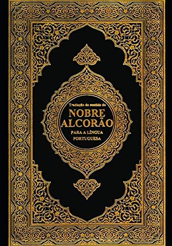 Nobre Alcorão: The Noble Quran: Volume 1
