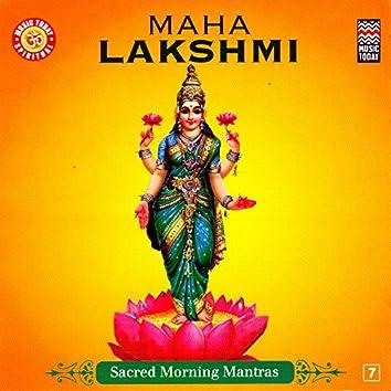 Maha Lakshmi - Sacred Morning Mantras