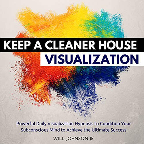 Keep a Cleaner House Visualization audiobook cover art
