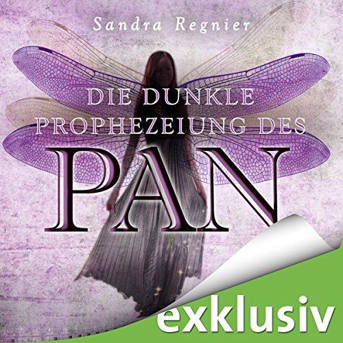 Die dunkle Prophezeiung des Pan (Die Pan-Trilogie 2) audiobook cover art