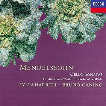 Mendelssohn: Cello Sonatas; Variations Concertantes; 2 Lieder ohne Worte