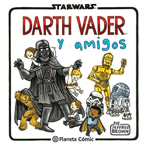 Star Wars Darth Vader y amigos (Star Wars Jeffrey Brown)