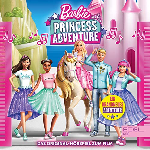 Barbie - Princess Adventure. Das Original-Hörspiel zum Film Titelbild