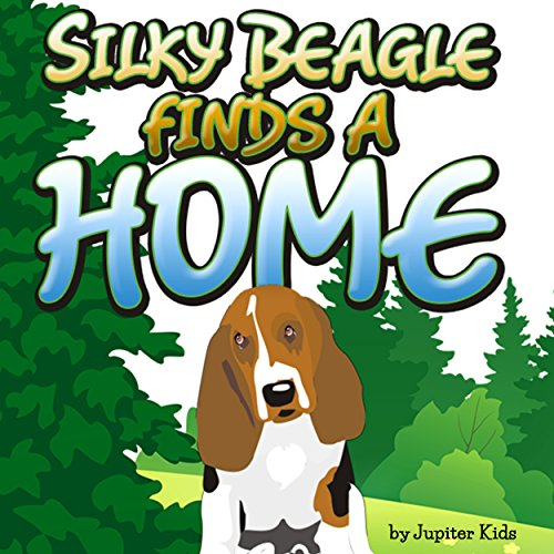 Silky Beagle Finds a Home  By  cover art
