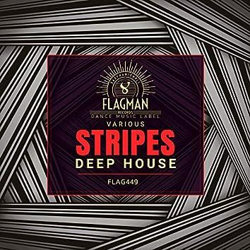 Stripes Deep House