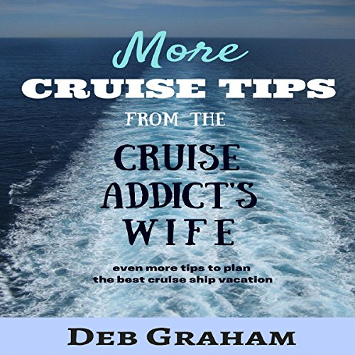 More Cruise Tips audiobook cover art