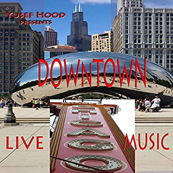 Chicago Downtown Live Music
