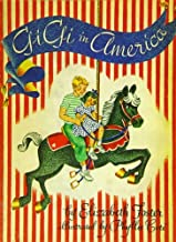Gigi in America: Sequel to Gigi: The Story of a Merry-Go-Round Horse by Elizabeth Foster (1993-01-29)