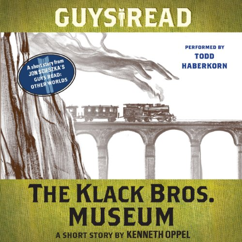 Guys Read: The Klack Bros. Museum audiobook cover art