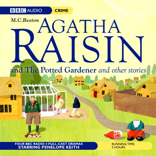 Agatha Raisin: Potted Gardener and The Walkers of Dembley (Dramatisation) audiobook cover art