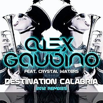Destination Calabria (2012 Remixes)