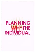 Planning Versus Or for the Individual: A Regional Consultation at The University of Texas at Arlington, April 5-6, 1968