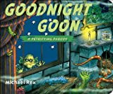 Goodnight Goon: a Petrifying Parody (English Edition)