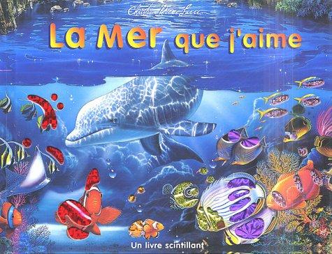 La mer que j'aime (Mon Univers (4)