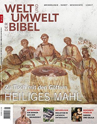 Welt und Umwelt der Bibel / Heiliges Mahl: Zu Tisch mit den Göttern