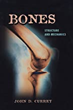 Bones: Structure and Mechanics