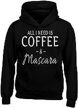 all i need is coffee and mascara sweatshirt