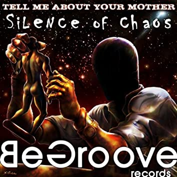 Silence Of Chaos