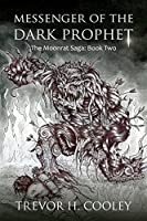 Book 2: MESSENGER OF THE DARK PROPHET