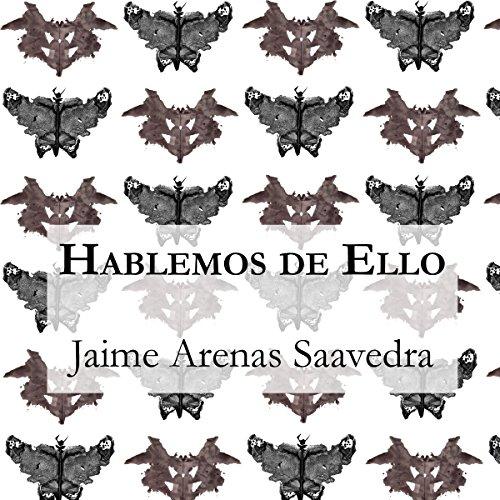 Hablemos de Ello [Let's Talk About It] audiobook cover art