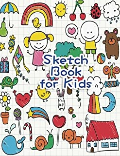 Sketch Book for Kids: Blank Paper for Drawing, Doodling or Sketching - 100+ Large Blank Pages (8.5