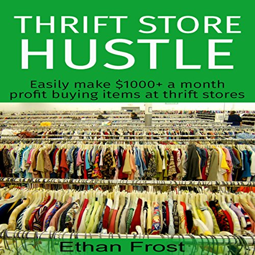 Thrift Store Hustle audiobook cover art