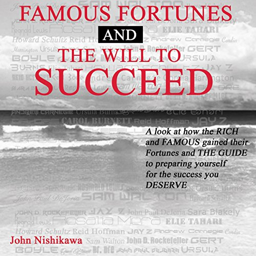 Famous Fortunes and the Will to Succeed cover art