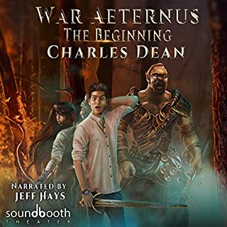 War Aeternus: The Beginning                   By:                                                                                                                                 Joshua Swayne,                                                                                        Charles Dean                               Narrated by:                                                                                                                                 Jeff Hays Soundbooth Theater                      Length: 13 hrs and 58 mins     88 ratings     Overall 4.4