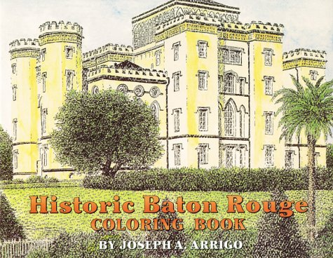 Historic Baton Rouge Coloring Book