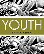 Youth - by the Author of i-Robot (Illustrated Version)