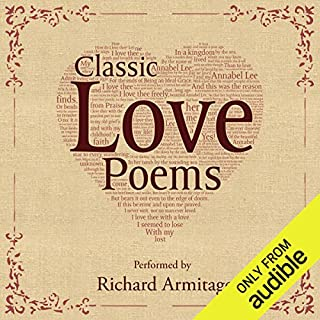 Classic Love Poems                   Auteur(s):                                                                                                                                 William Shakespeare,                                                                                        Edgar Allan Poe,                                                                                        Elizabeth Barrett Browning                               Narrateur(s):                                                                                                                                 Richard Armitage                      Durée: 19 min     28 évaluations     Au global 4,7