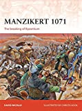 Manzikert 1071: The breaking of Byzantium (Campaign)