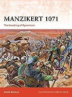 Manzikert 1071: The breaking of Byzantium (Campaign)