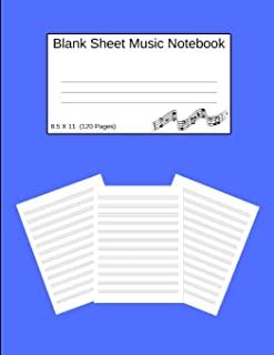 Blank Sheet Music Notebook: Manuscript Staff Paper Blue (8.5 X 11) 120 Pages