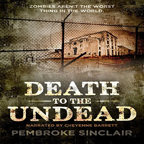 Death to the Undead audiobook cover art